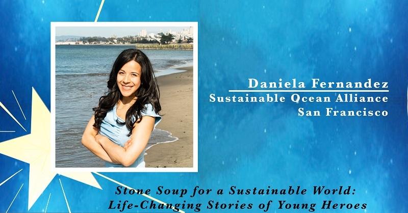 Daniela Fernandez, Sustainable Ocean Alliance in San Francisco