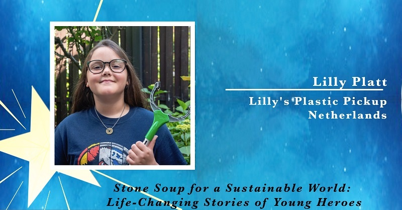 Lilly Platt, Founder of Lilly's Plastic Pick Up in the Netherlands