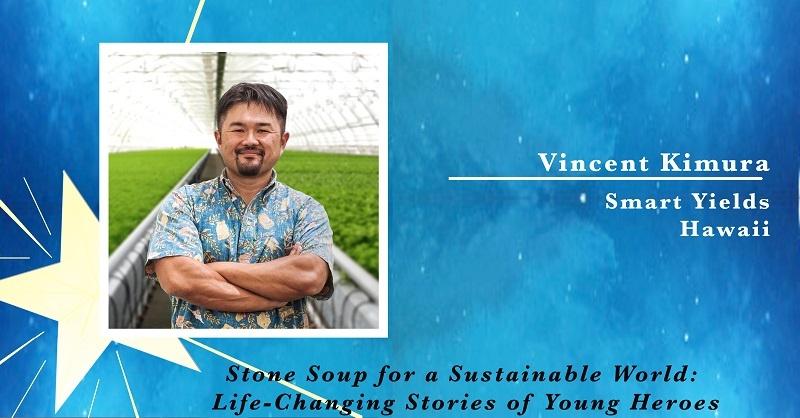 Vincent Kimura, Smart Yields in Hawaii