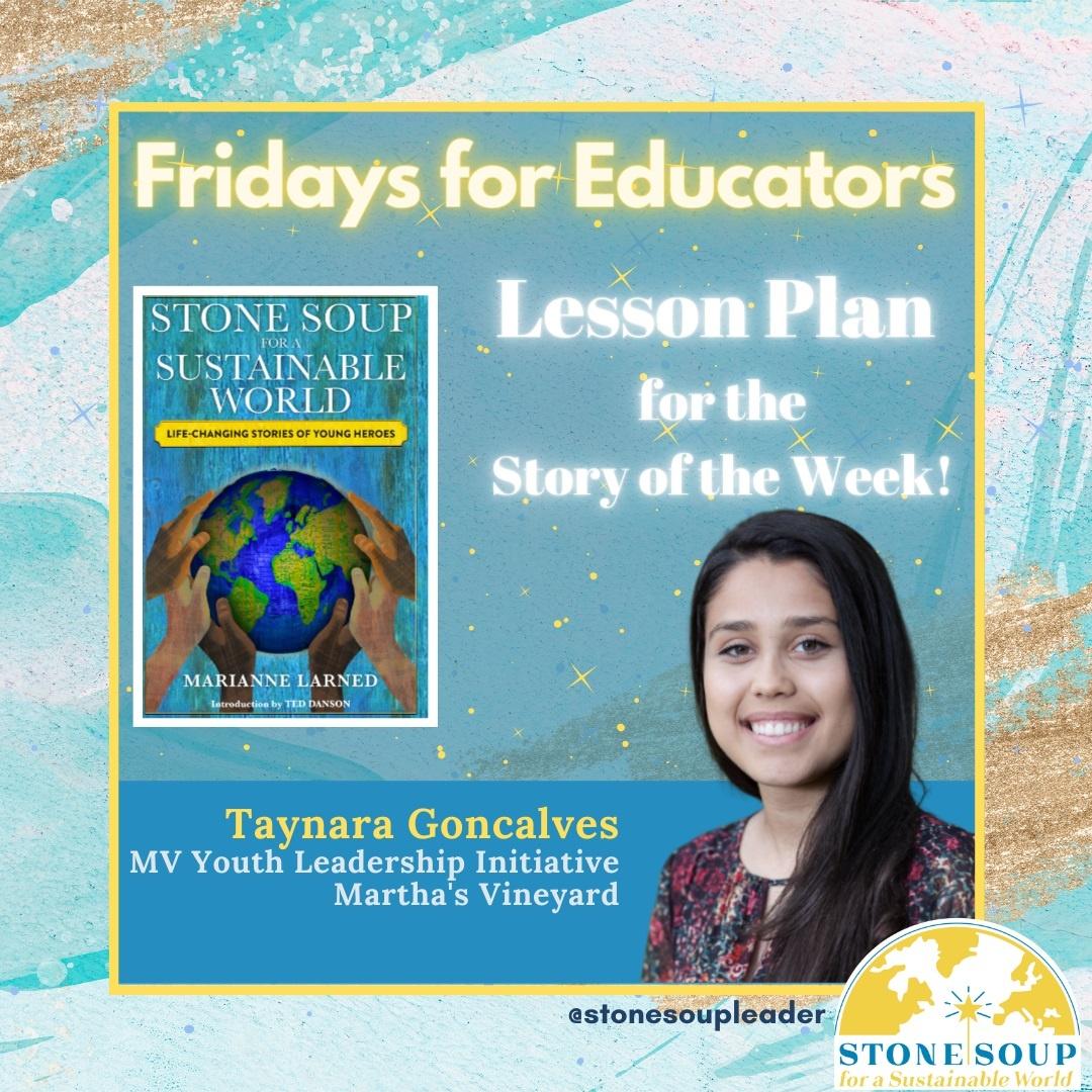 Fridays for Educators Lesson Plan for the Story of the Week Taynara Goncalves from Martha's Vineyard